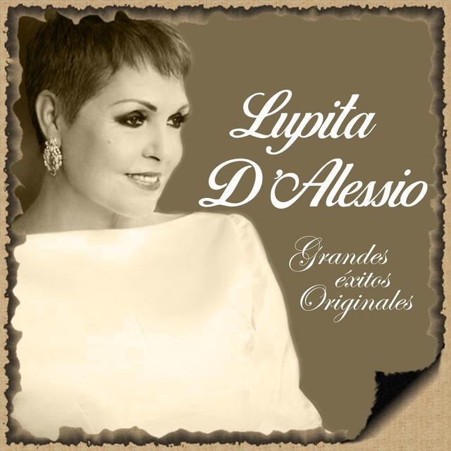 Lupita D'Alessio- Grandes Éxitos Originales