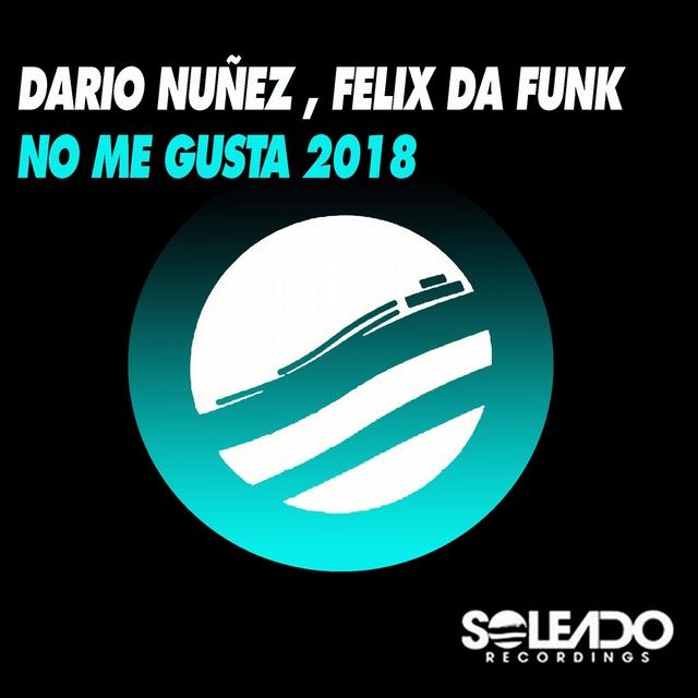 No Me Gusta 2018