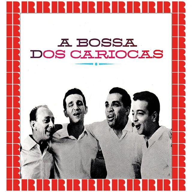 A Bossa Dos Cariocas [Bonus Track Version]
