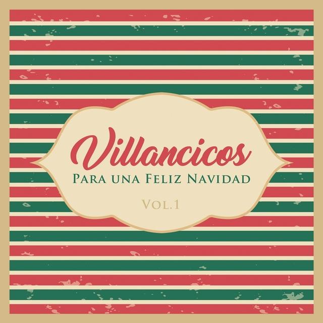 Villancicos para unas Felices Fiestas, Vol. 1
