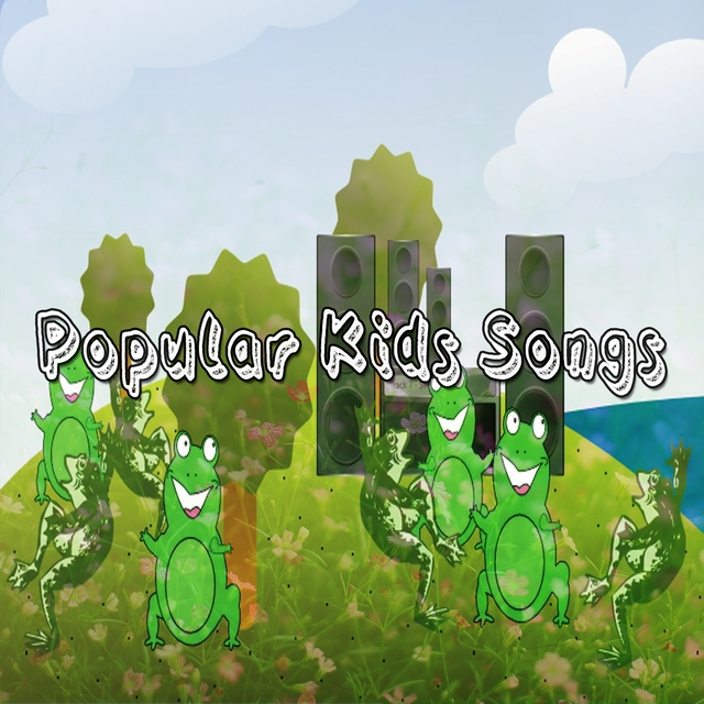 Popular Kids Songs