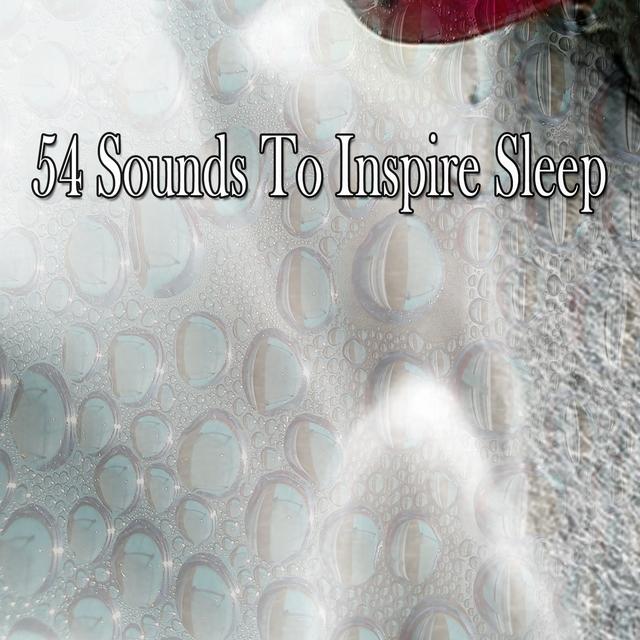 54 Sounds To Inspire Sleep
