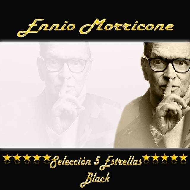Ennio Morricone, Selección 5 Estrellas Black