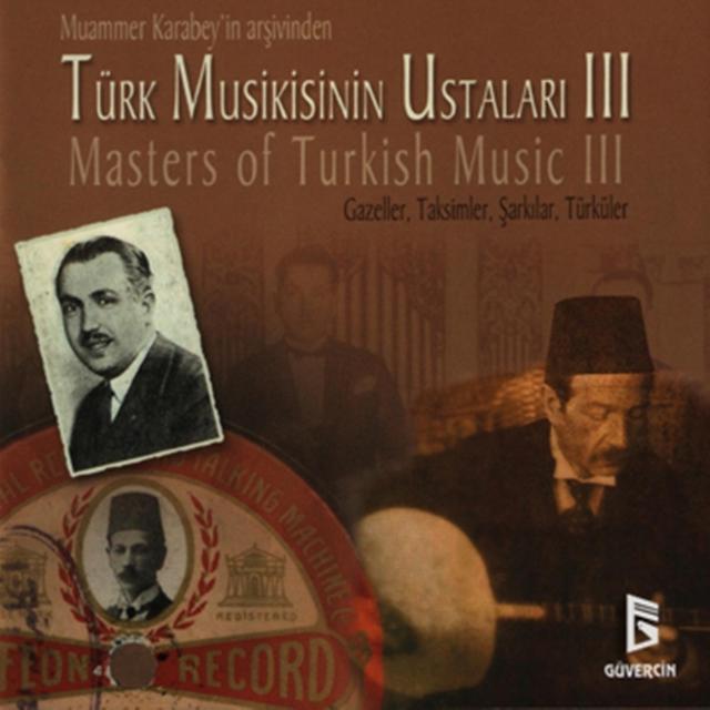 Türk Musikisinin Ustaları, Vol. 3