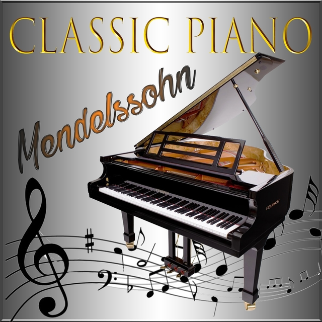 Classic Piano, Mendelssohn