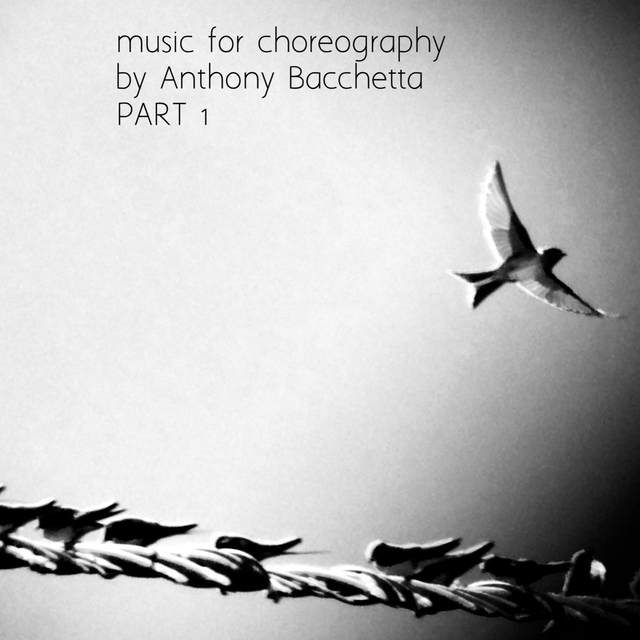 Music for Choreography, Pt. 1