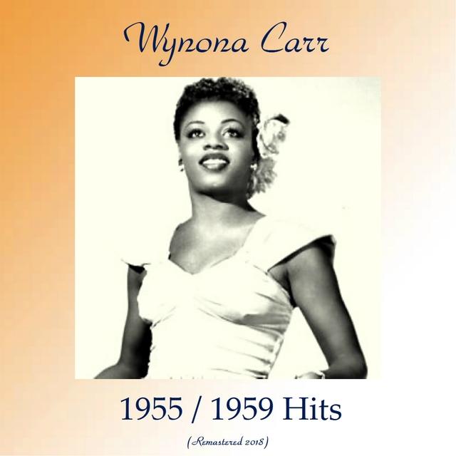 Wynona Carr 1955 / 1959 Hits