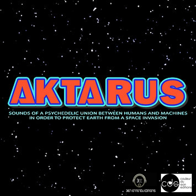 Aktarus Sound of a Psychedelic Union