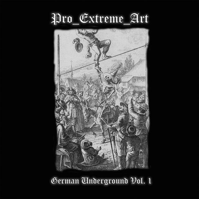 Couverture de Pro Extreme Art - German Underground, Vol. 1