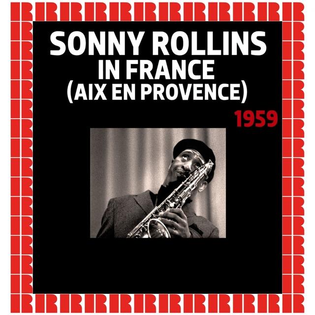Couverture de Sonny Rollins In France (Aix En Provence), 1959