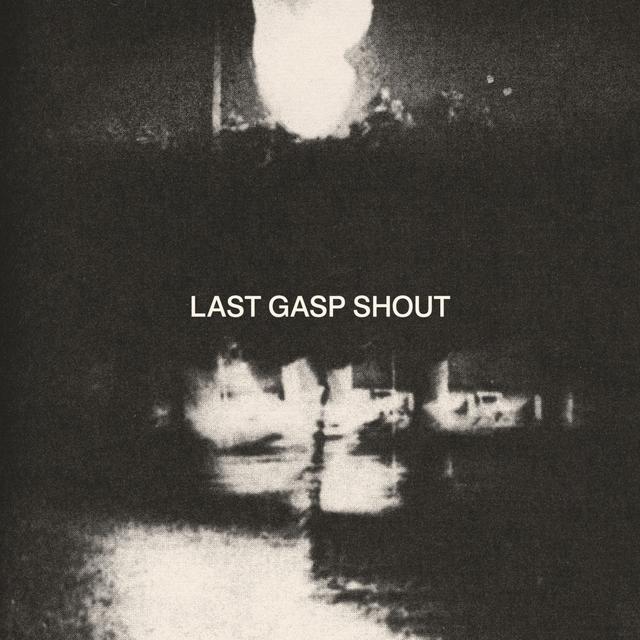 Last Gasp Shout