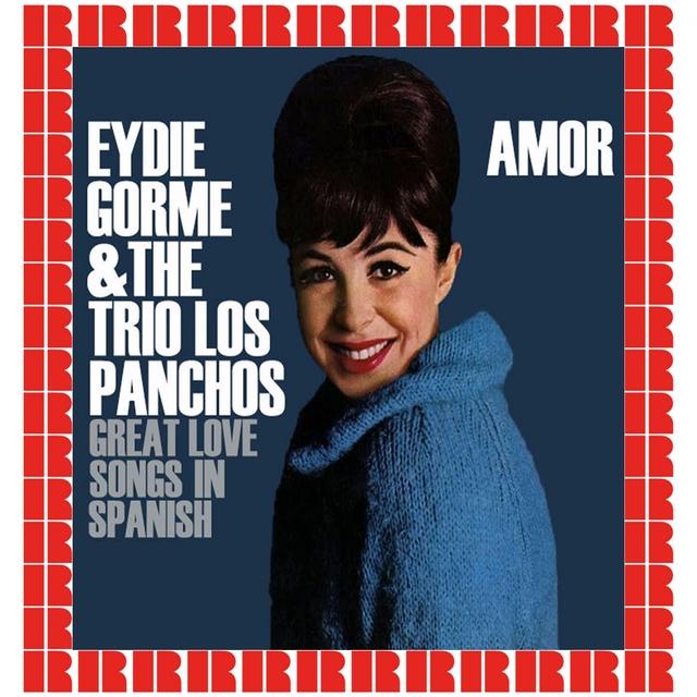 Amor, Great Love Spanish Songs