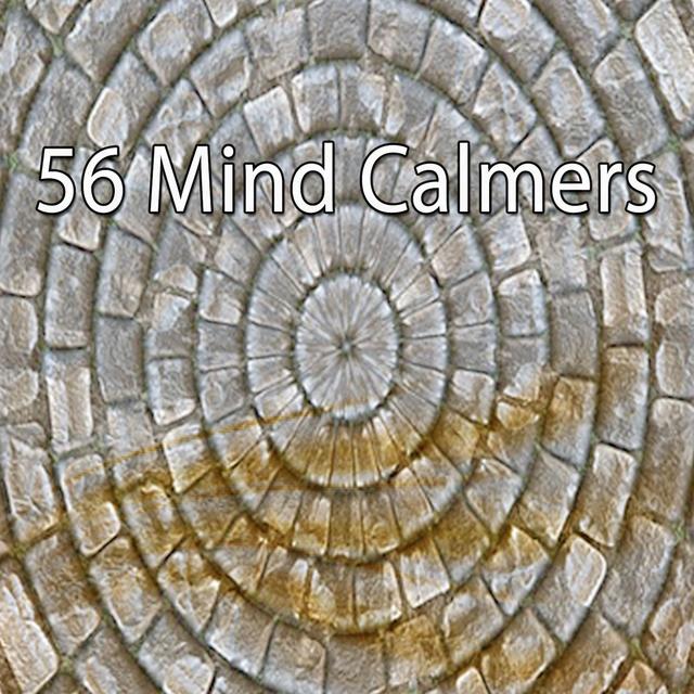 56 Mind Calmers