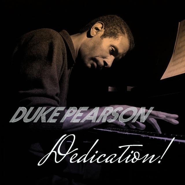 Duke Pearson: Dedication!
