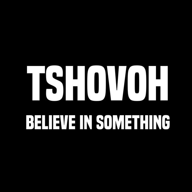 Believe in Something