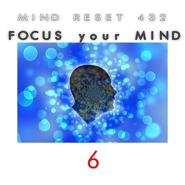 Focus your mind 6