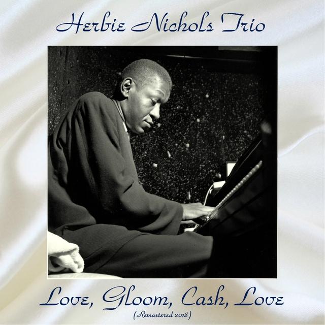 Love, Gloom, Cash, Love