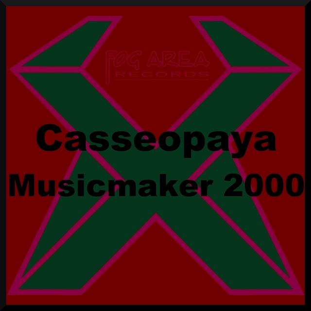 Casseopaya - Musicmaker 2000