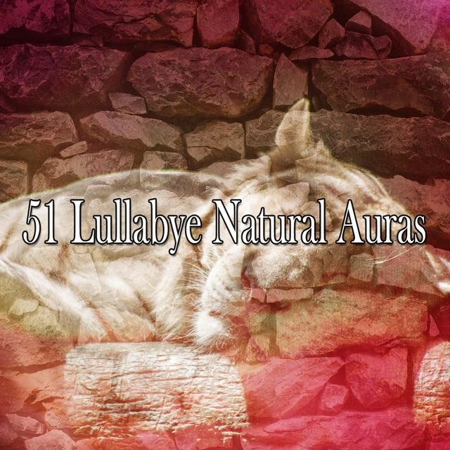 51 Lullabye Natural Auras