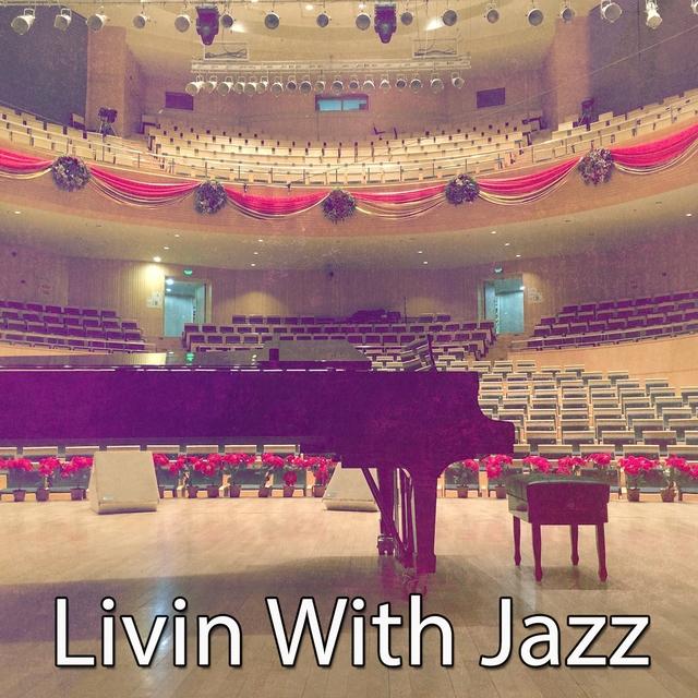 Livin With Jazz