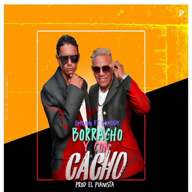 Borracho y Con Cacho