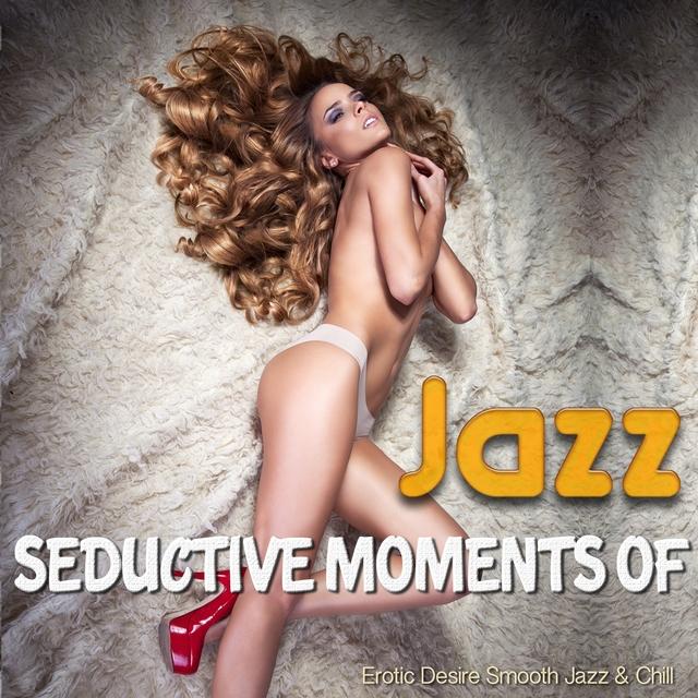 Seductive Moments Of Jazz