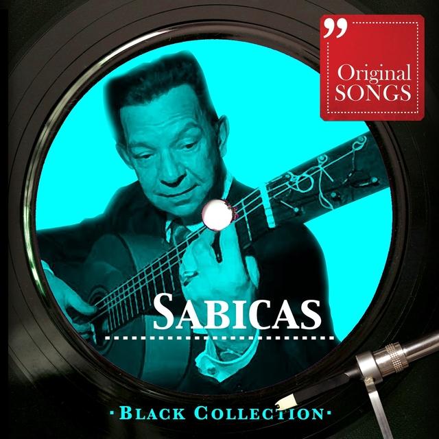 Black Collection: Sabicas