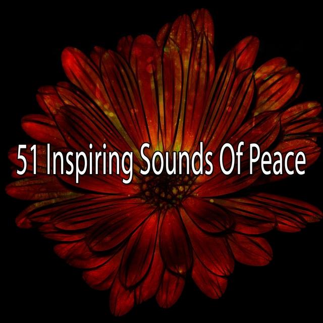 51 Inspiring Sounds Of Peace