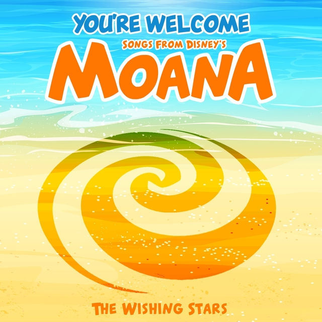 You're Welcome - Songs from Disney's Moana