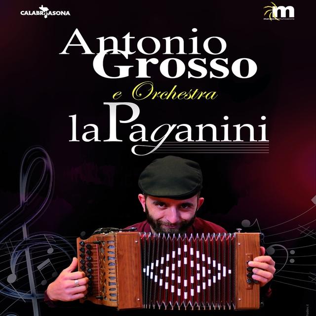 Antonio Grosso Band e Orchestra La Paganini