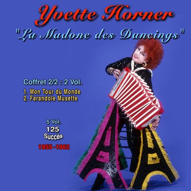 Yvette horner : la madone des dancings, vol. 2 125 success