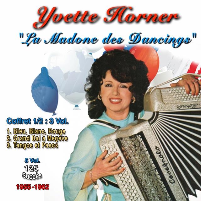 Yvette horner : la madone des dancings, vol. 1 (1955 - 1962) 125 success