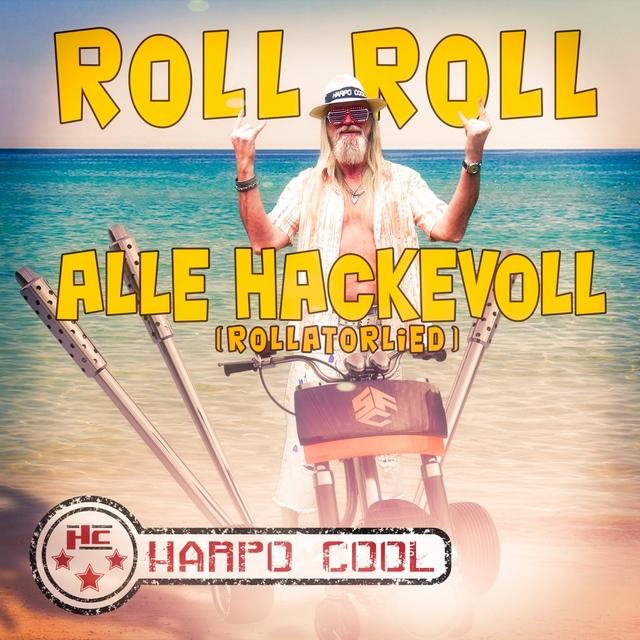 Roll Roll alle Hackevoll (Rollatorlied)