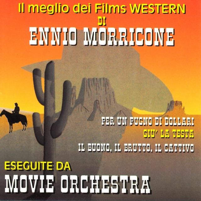 Il meglio dei films western di ennio morricone