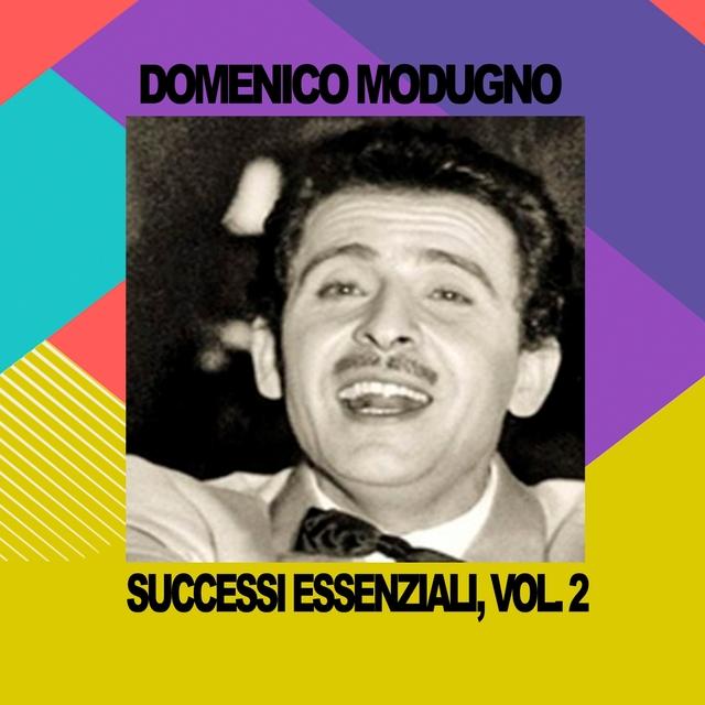 Domenico Modugno - Successi Essenziali, Vol. 2