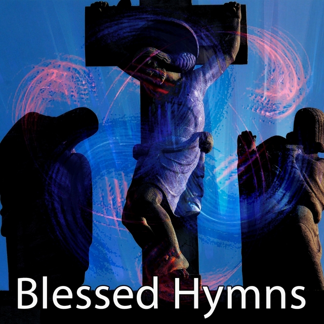 Blessed Hymns