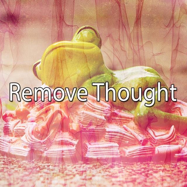 Remove Thought