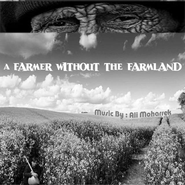 A Farmer Without Farmland