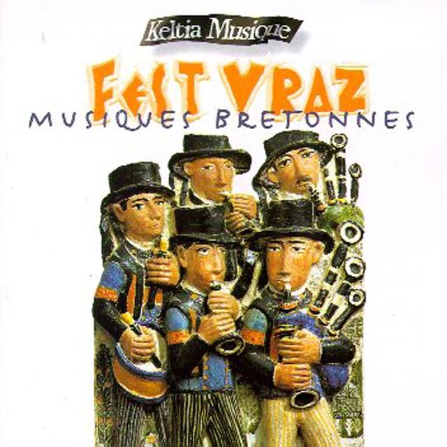 Fest Vraz / Musiques de Bretagne / Keltia Musique Airs