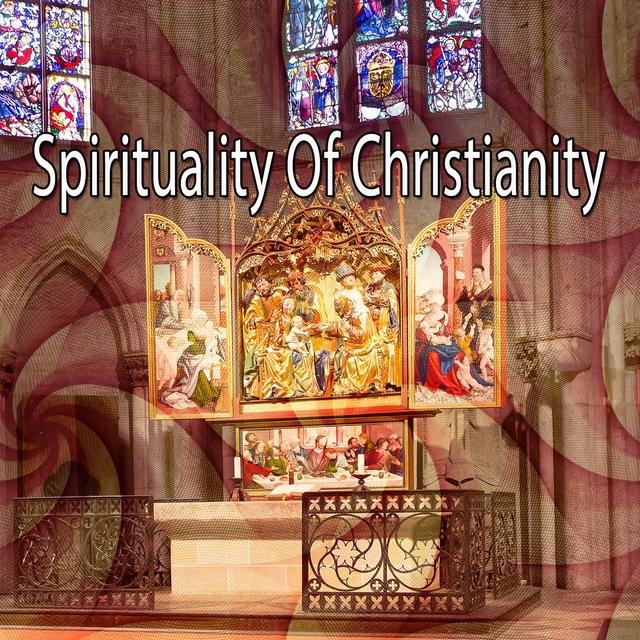 Spirituality Of Christianity