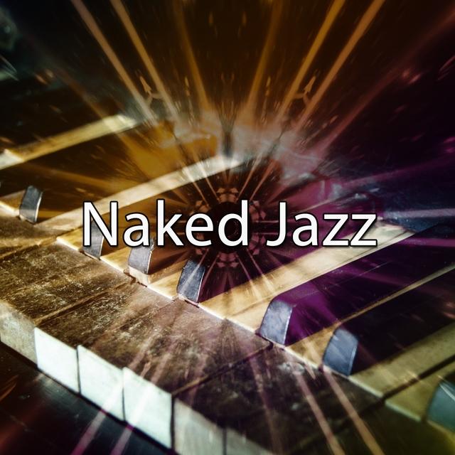 Naked Jazz