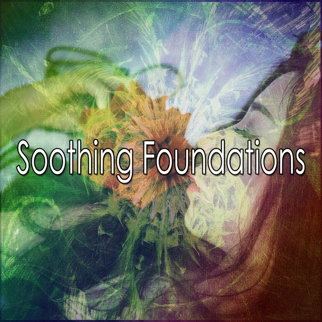 Soothing Foundations