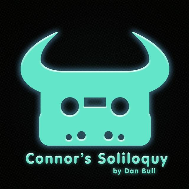 Connor's Soliloquy