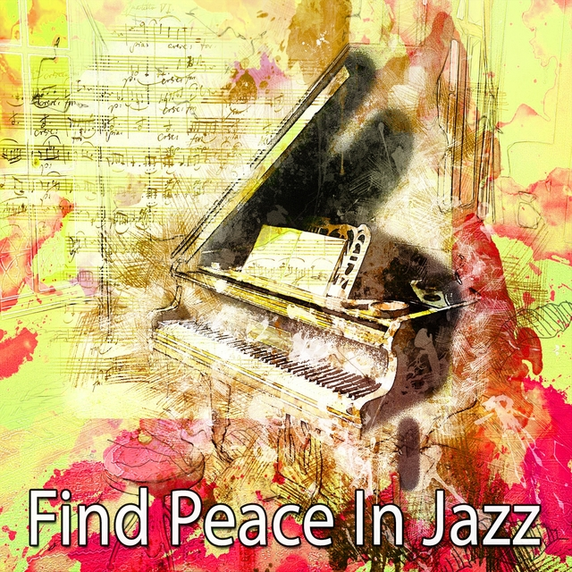 Find Peace In Jazz