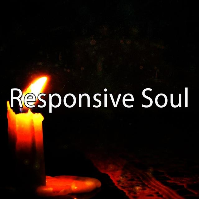 Responsive Soul