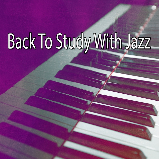 Back To Study With Jazz