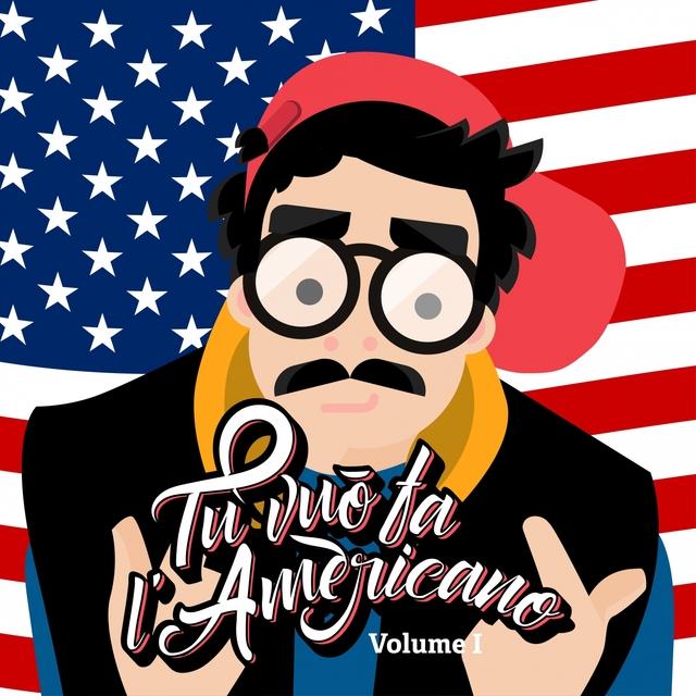 Tu vuo' fa l'Americano, Vol. I