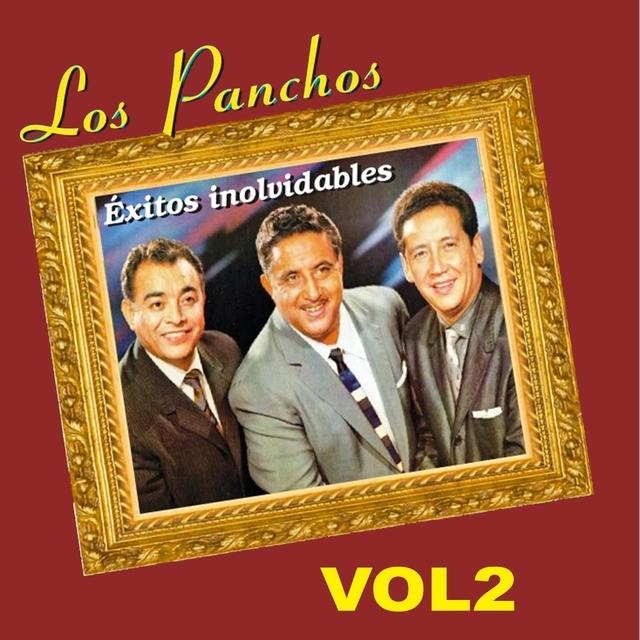 Los Panchos - Éxitos Inolvidables, Vol. 2