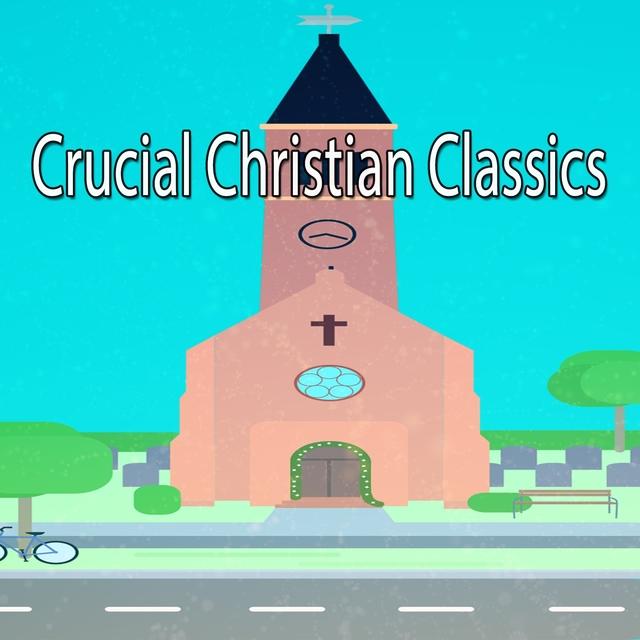 Crucial Christian Classics