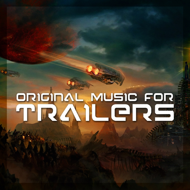 Original Music for Trailers
